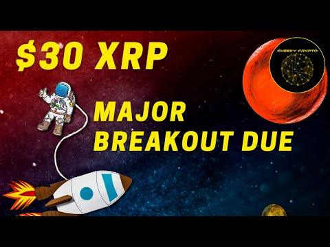 $30 XRP | Massive Breakout Due | $500b Market Cap | Cheeky Crypto
